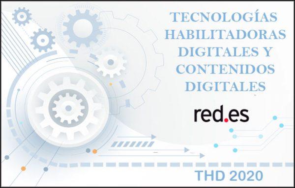 Subvenciones Tecnologías Habilitadoras Digitales y Contenidos Digitales